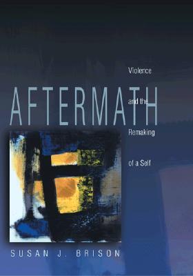 Aftermath By Brison, Susan J.